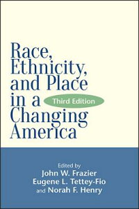 Race,Ethnicity,andPlaceinaChangingAmerica,ThirdEdition[JohnW.Frazier]