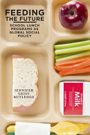 Feeding the Future: School Lunch Programs as Global Social Policy