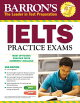 BARRON'S IELTS PRACTICE EXAMS 2/E(P W/CD