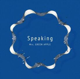 Speaking [ Mrs.GREEN APPLE ]