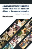 Asian Models of Entrepreneurship -- From the Indian Union and the Kingdom of Nepal to the Japanese A
