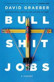 Bullshit Jobs: A Theory BULLSHIT JOBS [ David Graeber ]
