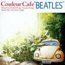 "Couleur Cafe ""BEATLES"" Mixed by DJ KGO aka Tanaka Keigo Bossa Mix 32 Cover Songs..."