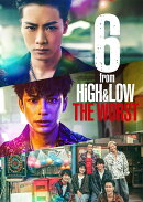 6 from HiGH&LOW THE WORST(初回仕様版)【Blu-ray】