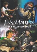 JUN SKY WALKER(S)/FAN'S SELECTION(vol.2)