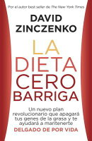 La Dieta Cero Barriga: Zero Belly Diet - Spanish-Language Ed