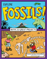 ExploreFossils!:With25GreatProjects[CynthiaLightBrown]