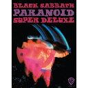 【輸入盤】Paranoid (4CD+Book Super Deluxe Edition) [ Black Sabbath ]