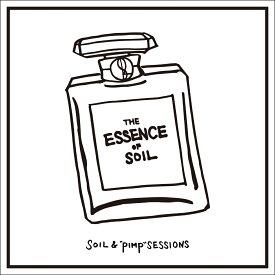 """THE ESSENCE OF SOIL [ SOIL&""""PIMP""""SESSIONS ]"""