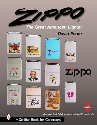 ZIPPO:THE GREAT AMERICAN LIGHTER(H) [ DAVID POORE ]