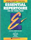 Essential Repertoire for the Young Choir: Tenor Bass, Level One