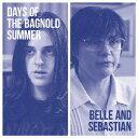 Days of The Bagnold Summer [ ベル&セバスチャン ]