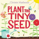 PLANT THE TINY SEED(H)