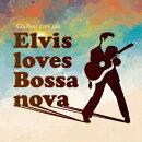 "Couleur Cafe ole ""Elvis loves Bossa"""