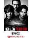【先着特典】HiGH & LOW THE RED RAIN(豪華盤)(B2ポスター付き) [ TAKAHIRO ]