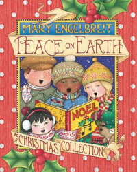 PeaceonEarth,aChristmasCollection[MaryEngelbreit]