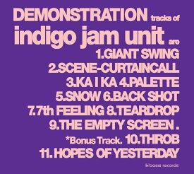 DEMONSTRATION [ indigo jam unit ]