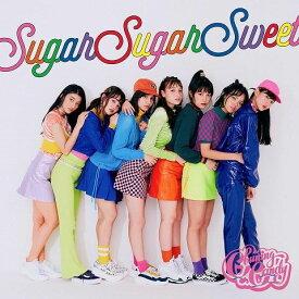 Sugar Sugar Sweet (初回盤 CD+Blu-ray) [ Chuning Candy ]