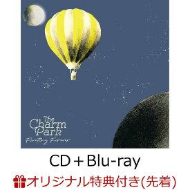 【楽天ブックス限定先着特典】Floating Forever (CD+Blu-ray+スマプラ)(ポストカード) [ THE CHARM PARK ]