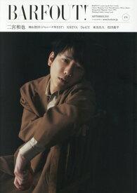 BARFOUT!(vol.276(SEPTEMB) Culture Magazine From Shi 二宮和也 神山智洋(ジャニーズWEST) KREVA Da- (Brown's books)