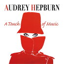 【輸入盤】Audrey Hepburn - A Touch Of Music