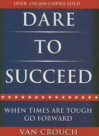 Dare_to_Succeed:_When_Times_Ar