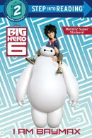 I Am Baymax (Disney Big Hero 6)