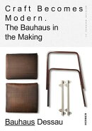 CRAFT BECOMES MODERN:BAUHAUS(H)