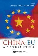 China-Eu: A Common Future