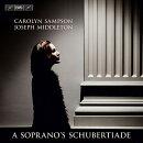 【輸入盤】A Soprano's Schubertiade〜歌曲集 キャロリン・サンプソン、ジョゼフ・ミドルトン