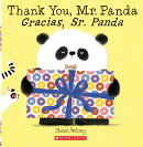 Thank You, Mr. Panda / Gracias, Sr. Panda (Bilingual)
