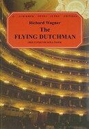 【輸入楽譜】ワーグナー, Richard: オペラ「さまよえるオランダ人」(独語・英語)/Troutbeck & Dr. Baker編