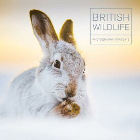 British Wildlife Photography Awards 9 BRITISH WILDLIFE PHOTOGRAPHY A (British Wildlife Photography Awards) [ Maggie Gowan ]