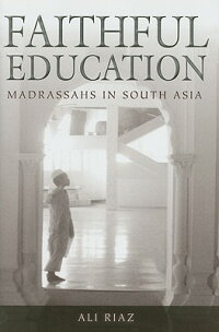 Faithful_Education:_Madrassahs