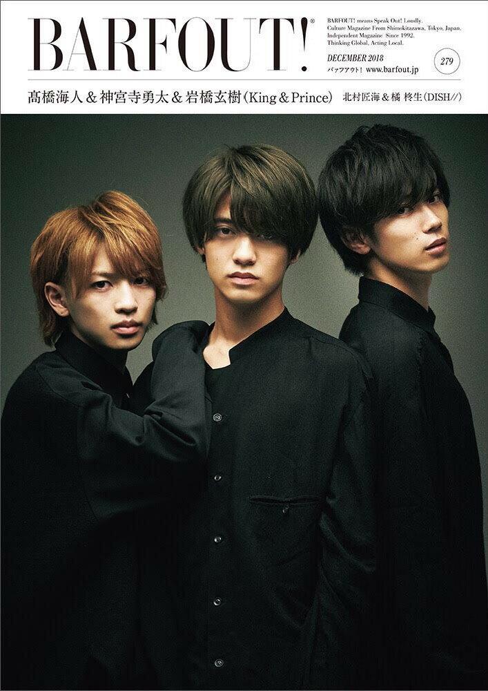BARFOUT!(vol.279(DECEMBE) Culture Magazine From Shi 高橋海人&神宮寺勇太&岩橋玄樹(King&Prince) 北 (Brown's books)