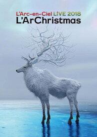 LIVE 2018 L'ArChristmas(DVD盤) [ L'Arc-en-Ciel ]