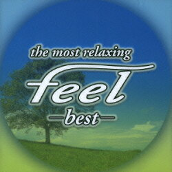 ?the most relaxing? feel -best-