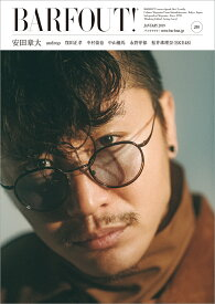 BARFOUT!(vol.280(JANUARY) Culture Magazine From Shi 安田章大 androp 窪田正孝 中村倫也 中山優馬 永野芽 (Brown's books)