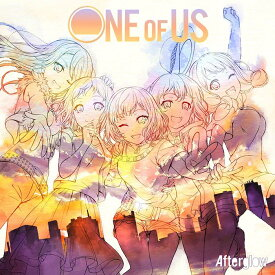 ONE OF US【Blu-ray付生産限定盤】 [ Afterglow ]