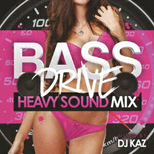 BASE DRIVE HEAVY SOUND MIX MIXED BY DJ KAZ [ DJ KAZ ]