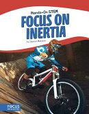Focus on Inertia
