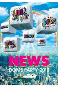 NEWS/NEWS DOME PARTY 2010 LIVE!LIVE!LIVE!DVD!〈2枚組〉