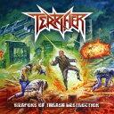 WEAPONS OF THRASH DESTRUCTION [ Terrifier ]