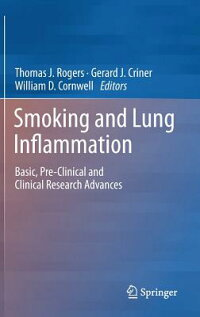SmokingandLungInflammation:Basic,Pre-ClinicalandClinicalResearchAdvances[ThomasRogers]
