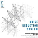 【輸入盤】Noise Reduction System: Formative European Electronica 1974-1984