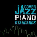 COVER JAZZ -PIANO STANDARDS-