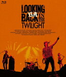 LOOKING BACK IN THE TWILIGHT【Blu-ray】