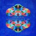 【輸入盤】カレイドスコープ EP [ Coldplay ]