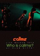 callme Live Museum 2015 Who is callme? at CLUB CITTA'