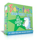 Boynton's Greatest Hits the Big Green Box: Happy Hippo, Angry Duck; But Not the Armadillo; Dinosaur
